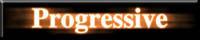 [Progressive]